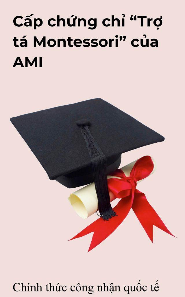 """Cấp chứng chỉ """"Trợ tá Montessori"""" của AMI"""